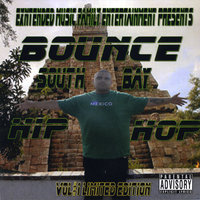 Southbay Hip-hop Vol#1 Limited Edition — Bounce