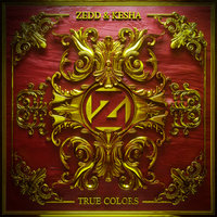True Colors — Kesha, Zedd