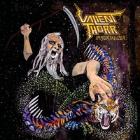 Immortalizer — Valient Thorr