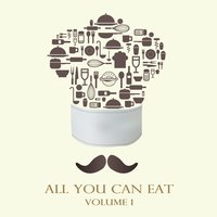 All You Can Eat, Vol. 1 — сборник