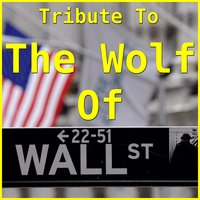 "Tribute To ""The Wolf of Wall Street"" — сборник"