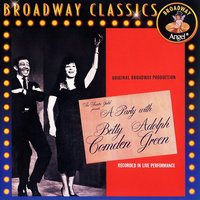 A Party With Betty Comden And Adolph Green — Betty Comden, Adolph Green