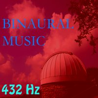 Binaural Music, Vol. 16 — 432 Hz