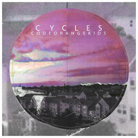 Cycles — Code Orange Kids