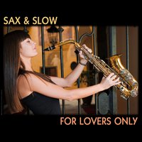 Sax And Slow — сборник