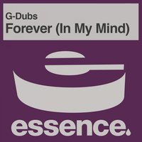 Forever (In My Mind) — G-Dubs
