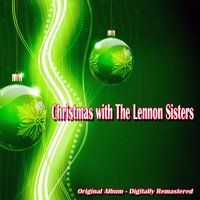 Christmas With the Lennon Sisters — The Lennon Sisters