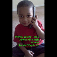 Money Saving Tips & Advice for Single Parents — Ms.Dkaysmith