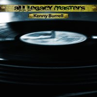 All Legacy Masters — Kenny Burrell