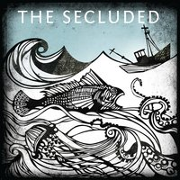 The Secluded — The Secluded