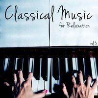 Classical Music for Relaxation, Vol. 3 — Calm Music for Studying, Exam Study Classical Music Orchestra, Classical Study Music