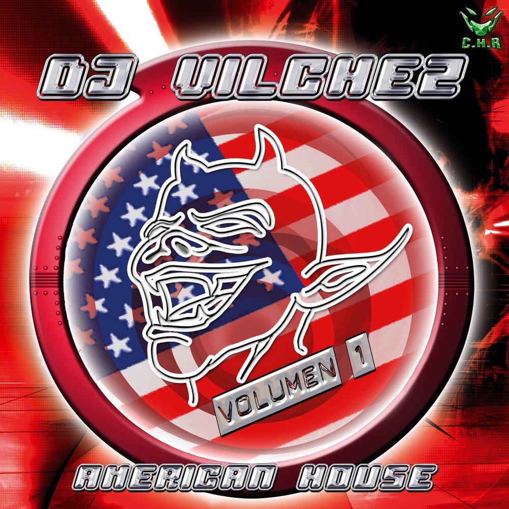 American house dj vilchez vol 1 for American house music