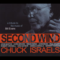 Second Wind: A Tribute to the Music of Bill Evans — Chuck Israels