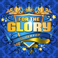 Superpop (For the Glory) — сборник
