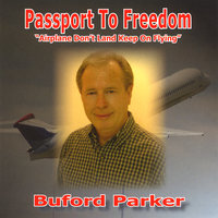 Passport to Freedom — Buford Parker