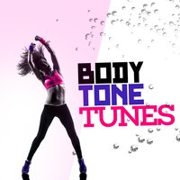 Body Tone Tunes — Workout Club