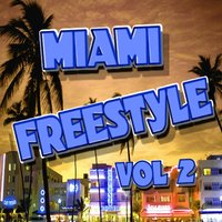 Miami Freestlye Vol 2 — сборник