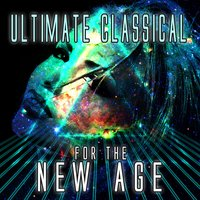 Ultimate Classical for the New Age — сборник