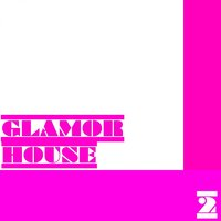 Glamor House, Vol. 2 — сборник