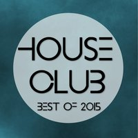 House Club Best of 2015 — сборник