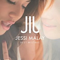 Best Mistake — Jessi Malay