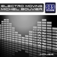 Electro Moving — Michel Bouvier