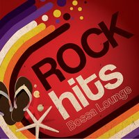 Rock Hits Bossa Lounge, Vol. 1 — Flies on the Square Egg