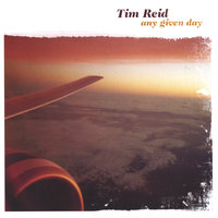 Any Given Day — Tim Reid