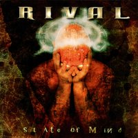 State of Mind — Rival