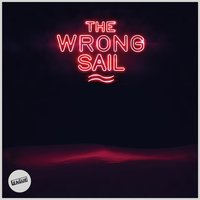 The Wrong Sail — The League