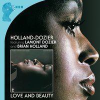 Love And Beauty…plus (The Complete Invictus Masters) — Holland-Dozier