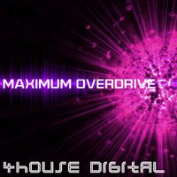 4house Digital: Maximum Overdrive — сборник