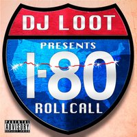 DJ Loot Presents: I-80 Roll Call — сборник