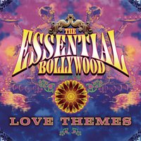 The Essential Bollywood Love Themes — сборник