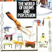 The World of Drums & Percussion — сборник