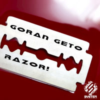 Razor! - Single — Goran Geto