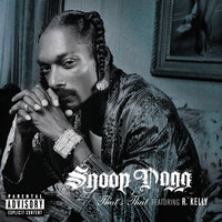 That's That S*** — R. Kelly, Snoop Dogg