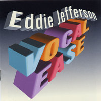 Vocal Ease — Eddie Jefferson