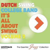 It's All About Swing, Volume 2 — Dutch Swing College Band