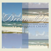 Dream On — Charlie Creasy