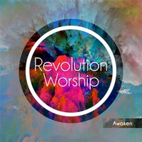 Awaken — Revolution Worship