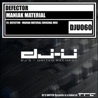 Maniak Material — Defector
