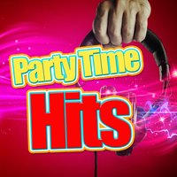 Party Time Hits — Party Mix All-Stars, Pop Party DJz, Kids Party Music Players, Kids Party Music Players|Party Mix All-Stars|Pop Party DJz