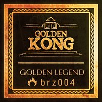 Golden Legend — Golden Kong