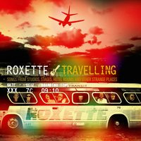 Travelling — Roxette