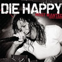 Most Wanted (Best Of) — Die Happy