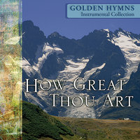 50 Golden Hymns - Volume 3 - How Great Thou Art — сборник
