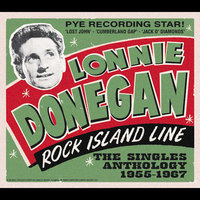 Rock Island Line - The Singles Anthology — Lonnie Donegan