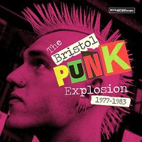 Bristol: The Punk Explosion — сборник