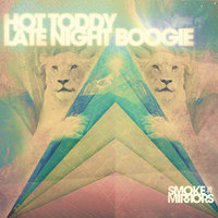 Late Night Boogie — Hot Toddy